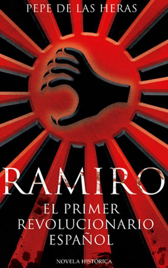 Ramiro-el-primer-revolucionario-español.jpg