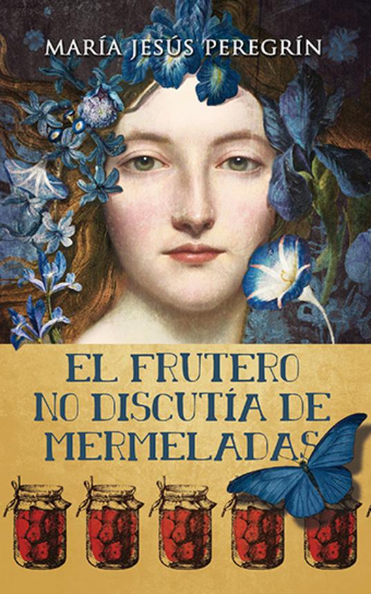 portada-El-frutero-no-discutía-de-mermeladas-BUENA-1.jpg