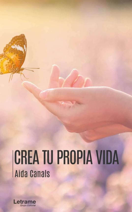 Crea tu propia vida