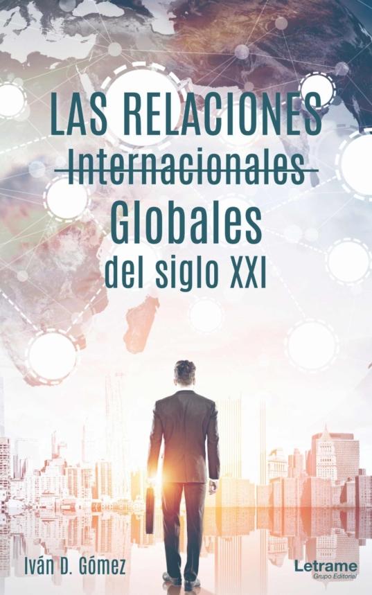 LAS RELACIONES INTERNACIONALES GLOBALES