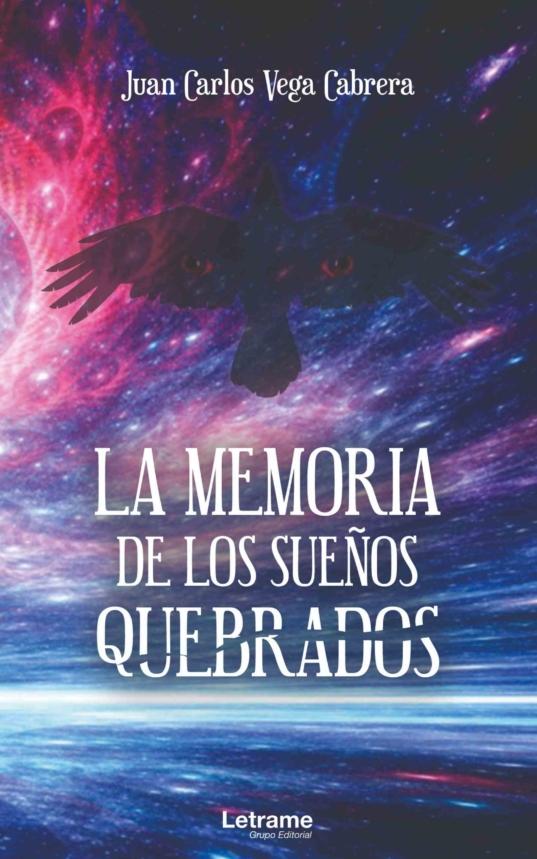 La memoria de los sueños quebrados