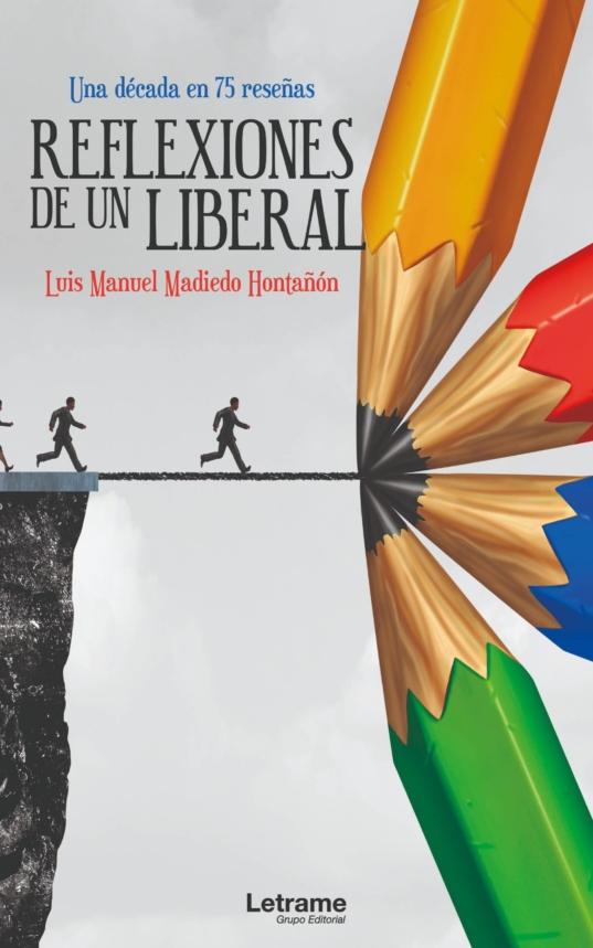 Reflexiones de un liberal