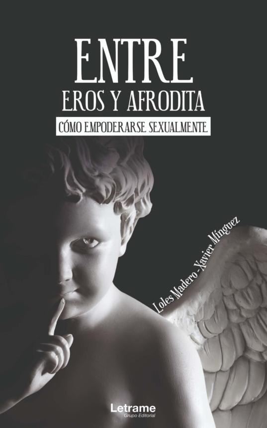 Entre Eros y Afrodita