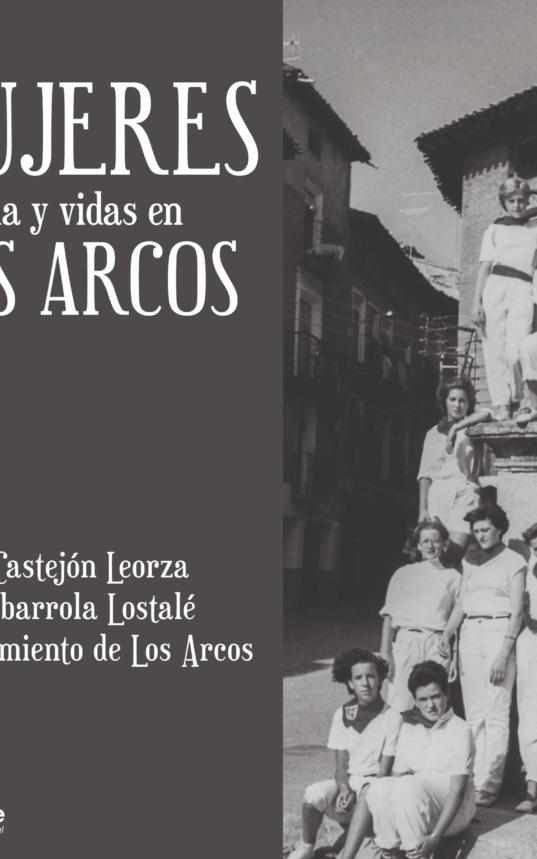 Mujeres, historia y vidas en Los Arcos