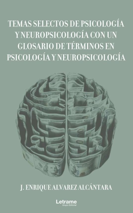 TEMAS SELECTOS DE PSICOLOGÍA Y NEUROPSICOLOGÍA