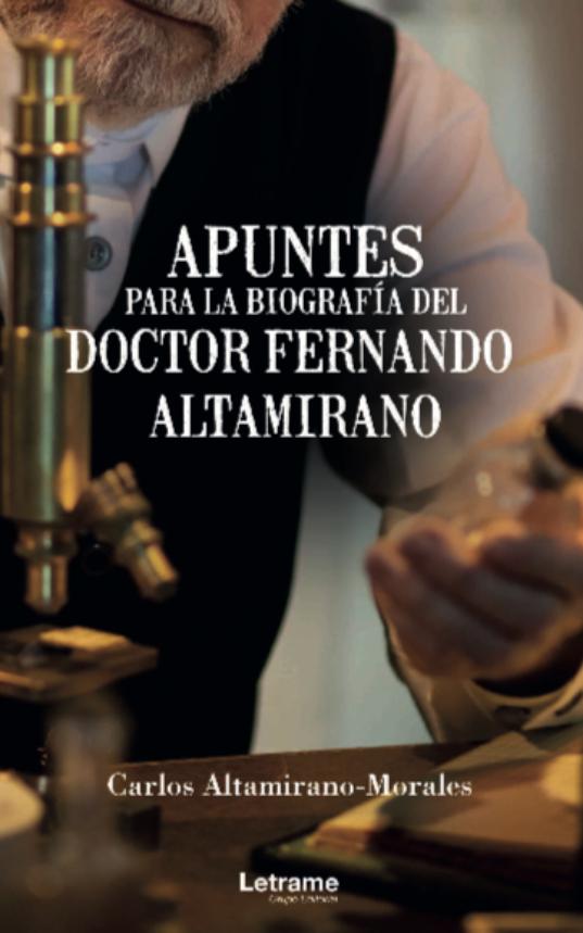 Apuntes para la biografía del Doctor Fernando Altamirano