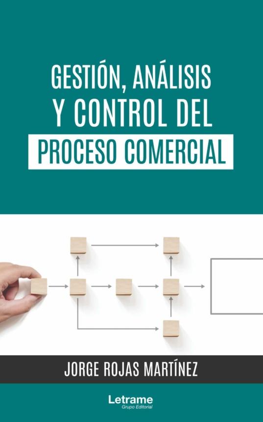 Gestión, Análisis y Control del Proceso Comercial