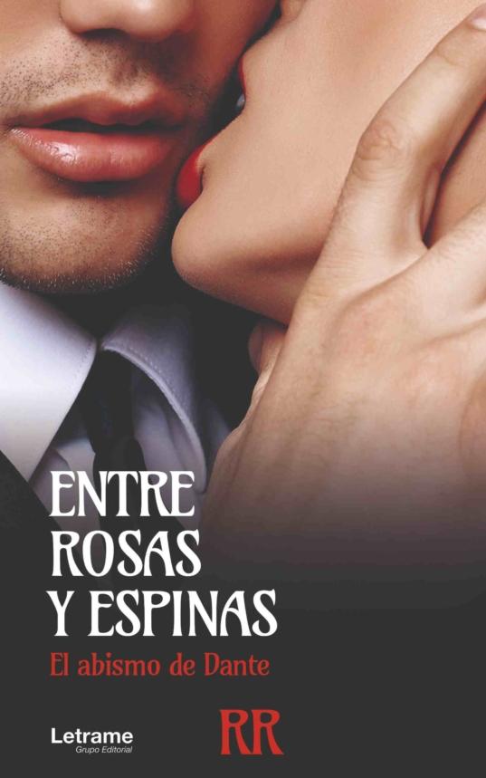 ENTRE ROSAS Y ESPINAS