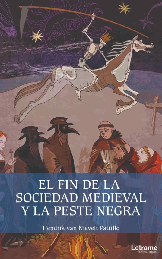 El fin de la sociedad medieval y la peste negra