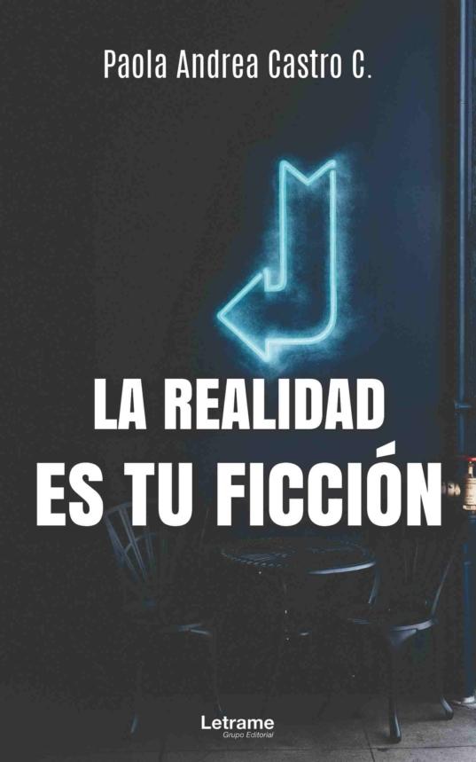 LA realidad es tu ficción