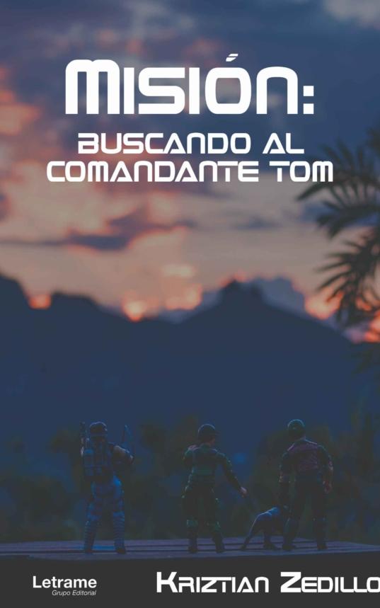 Misión- Buscando al Comandante Tom
