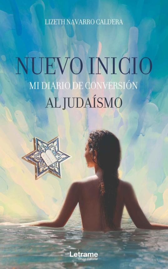 Nuevo inicio, mi diario de conversión al judaísmo