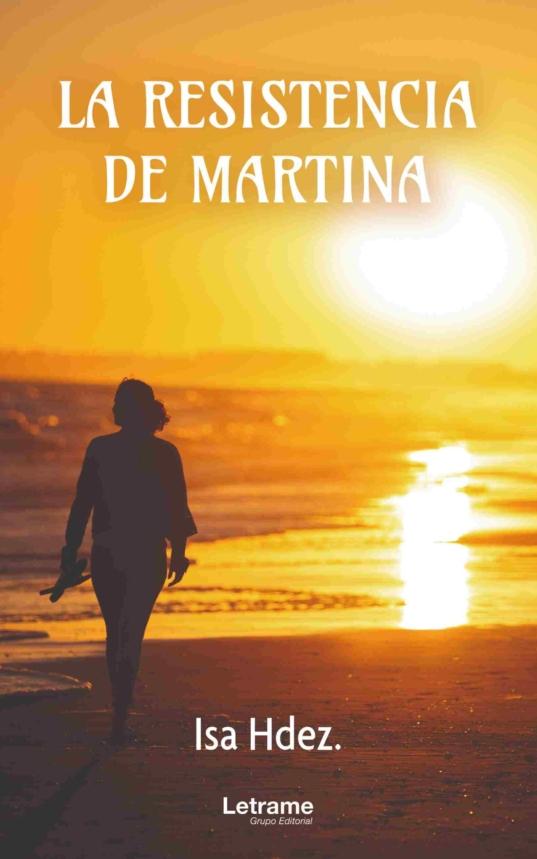 La resistencia de Martina