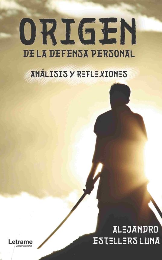 ORIGEN DE LA DEFENSA PERSONAL