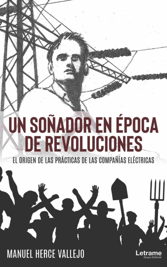 Un soñador en epoca de revoluciones