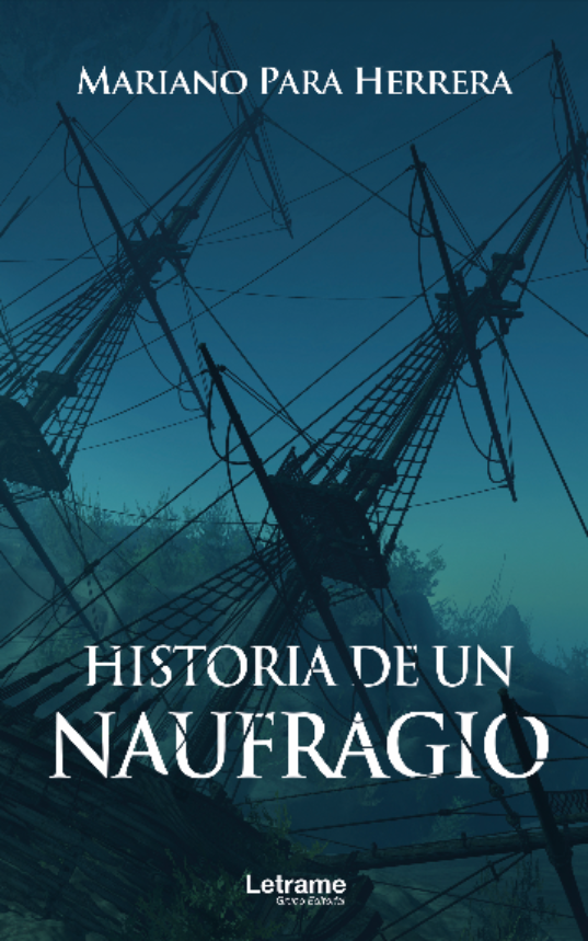 HISTORIA DE UN NAUFRAGIO