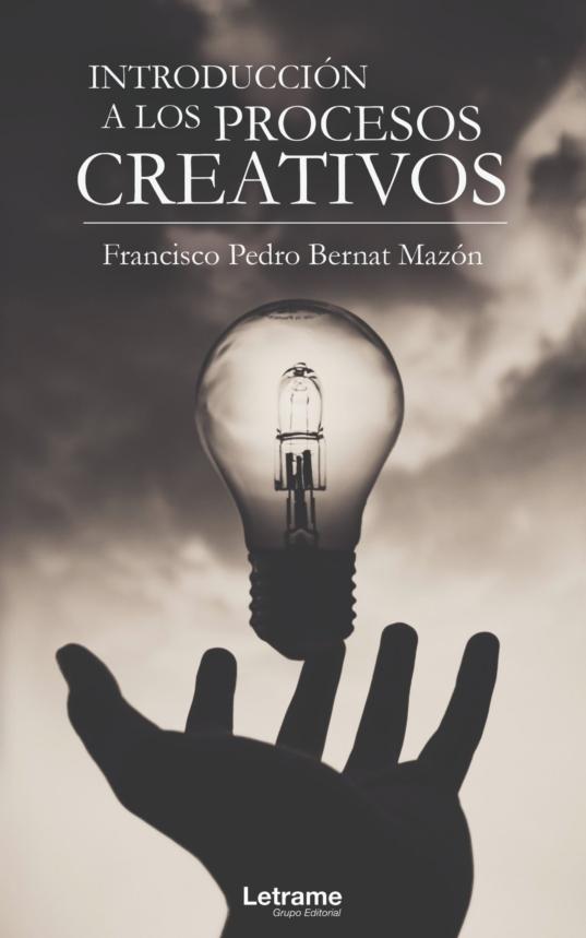 INTRODUCCIÓN A LOS PROCESOS CREATIVOS