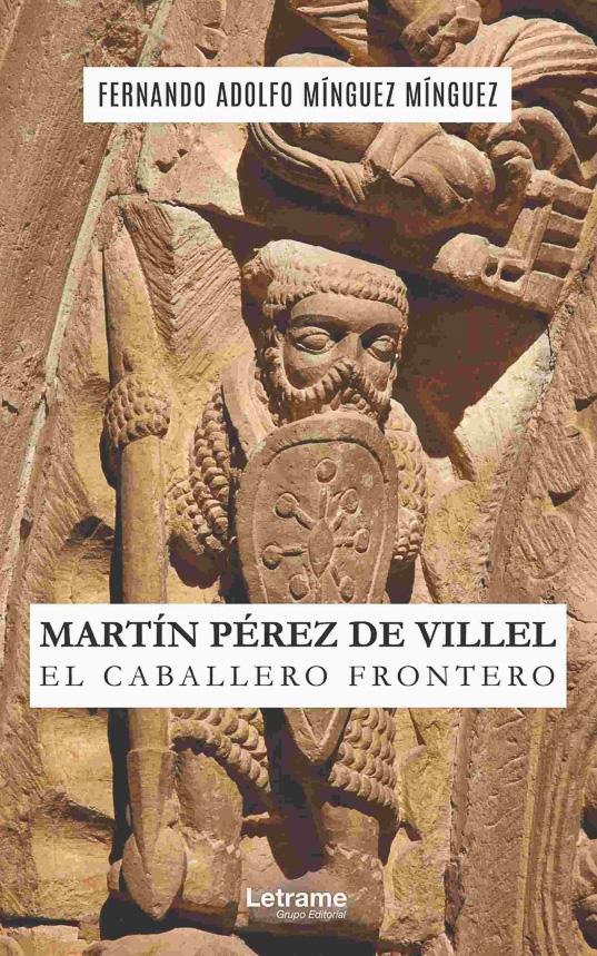 MARTÍN PÉREZ DE VILLEL EL CABALLERO FRONTERO