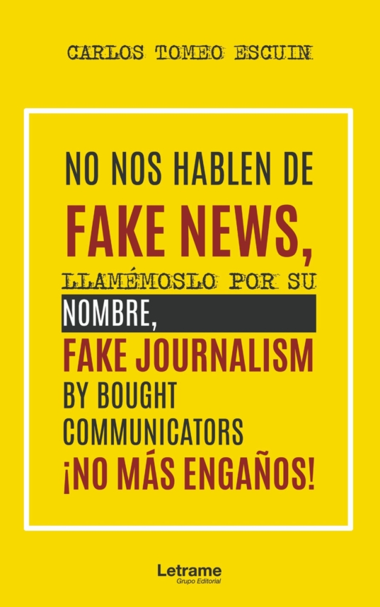 NO NOS HABLEN DE FAKE NEWS