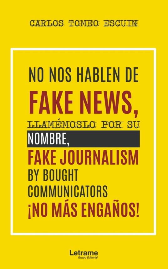 NO NOS HABLEN DE FAKE NEWS